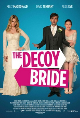 'Decoy Bride'   a little film packed with lots of fun decoy_bride.jpg